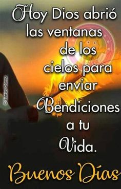 Happy Day Quotes, Morning Love Quotes, Morning Greetings Quotes, Good Morning Messages, Love Messages, Good Morning Prayer, Morning Prayers, Good Morning In Spanish, Spanish Inspirational Quotes