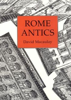 Rome Antics by David Macaulay https://www.amazon.com/dp/0395822793/ref=cm_sw_r_pi_dp_x_1m3sybWRHEZRH