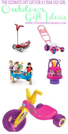 Outdoor Gift Ideas For A 2 Year Old Girl Christmas Gifts Olds