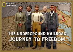 National Geographic Underground Railroad interactive learning