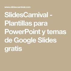 SlidesCarnival - Plantillas para PowerPoint y temas de Google Slides gratis