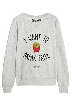 "Sweat ""Break Frite"""