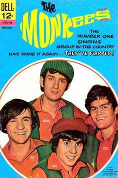 The Monkees; I was really young when this was on TV, but I remember it. I had a crush on Mickey.