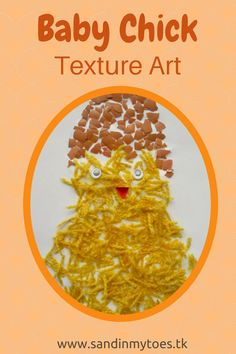 Baby Chick Texture Art - Explore different textures in this fun art activity!