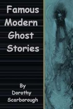 a collection of classic ghost stories scarborough dorothy