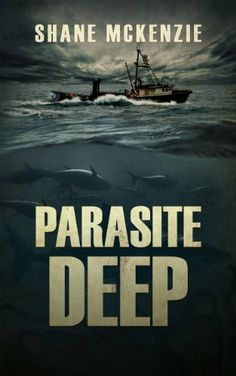 Parasite Deep by Shane McKenzie,-Something is very wrong with the creatures of the deep. Their bodies encrusted with strange barnacles, the shells opening and closing like clicking, winking eyes. Black tentacles flail out of them, scooping the meat from their prey. The host, be it a whale or a shark or a dolphin or a tuna...or a human, become mad once infested, the only thing on their mind… tearing any living thing apart, feed the parasite.