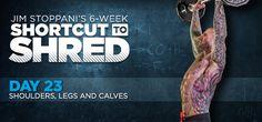 Bodybuilding.com - Jim Stoppani's Shortcut To Shred: Day 23 - Shoulders, Legs, Calves