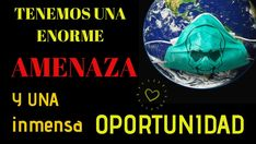 Tenemos una enorme Amenaza y una inmensa Oportunidad (Alerta global. Crisis sanitaria mundial) - YouTube Youtube, Movie Posters, Movies, Hu Ge, Opportunity, News, 2016 Movies, Popcorn Posters, Movie