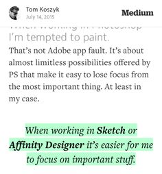 """""""When working in @Sketchapp or @MacAffinity Designer it's easier for me to…""""—@medium https://medium.com/@tomkoszyk/quick-story-of-how-photoshop-made-my-workflow-rusty-36857bab4c60?source=tw-b5c4b65badd2-1436914069761#c015--share-0-91…"""