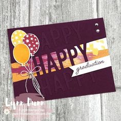 Learn 4 different ways to use the Stampin' Up! Happy Dies in your card making to make some bright and cheerful cards! #cardmaking #stampinup #happydies #somuchhappy #stamptasticdesigns Happy Balloons, Die Cut Cards, Graduation Cards, Unique Cards, Handmade Birthday Cards, Stamping Up, Homemade Cards, Stampin Up Cards, Your Cards