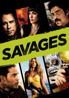 **I LOVE This Movie!!** Savages (2012) Taylor Kitsch, Blake Lively, Salma Hayek, Benicio Del Toro, John Travolta and more... When drug cartel leader Elena moves in on the successful pot-growing operation of entrepreneurs Ben and Chon, she kidnaps the pals' lover, O, to ensure their compliance. Instead, the two men team with a DEA agent and fight back.