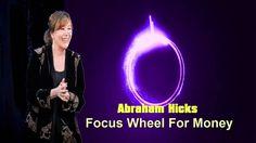 Abraham Hicks Focus Wheel For Money - In2Vortex