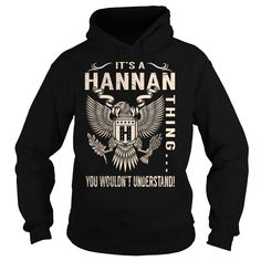 [Hot tshirt name list] Its a HANNAN Thing You Wouldnt Understand Last Name Surname T-Shirt Eagle Tshirt-Online Hoodies, Tee Shirts