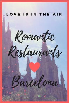 Barcelona truly is a city made for romance! But if you really want to go all out and treat that special someone check out our favorite romantic restaurants in Barcelona to be sure to woo them! Barcelona Travel, Barcelona City, Barcelona Restaurants, Spanish Culture, Romantic Restaurants, Seville, Spain Travel, Wanderlust Travel, Love Letters