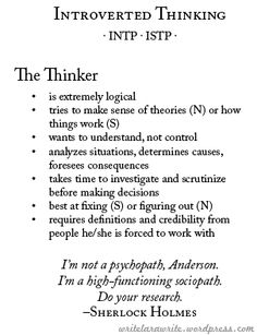 Introverted thinking #INTP - This is me (INTP) and my dad (ISTP) -- explains both perfectly.