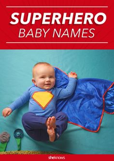 Clark Kent's got nothing on these super-cool baby names from superheroes. When your love of superheroes meets your love of parenting, there's got to be a baby name for that.