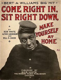 Bert Williams was an incredible black comedian who performed in blackface. In an incredibly segregated and racist era, Williams won the hearts of his white audience. The minute he stepped offstage, he was treated poorly.