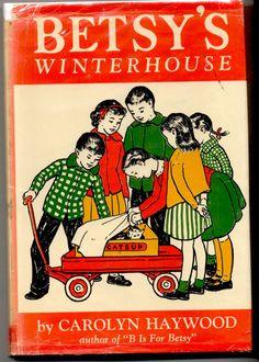 Betsy's Winterhouse by Carolyn Haywood