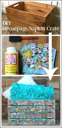 Decoupage Napkins - Upcycled Wooden Crate - DIY Makeover - http://girlinthegarage.net