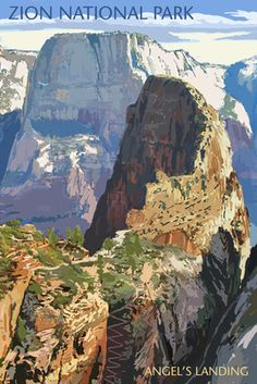 National Park - Angels Landing Zion National Park - Angels Landing Posters by Lantern Press at ! Us National Parks, Zion National Park, Vintage National Park Posters, Nationalparks Usa, Voyage Usa, Park Art, Vintage Travel Posters, State Parks, Art Prints