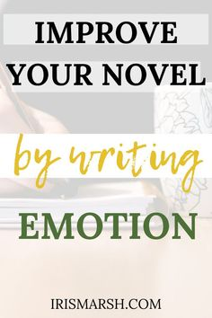 Is your novel still lacking an emotional connection, but not sure how to improve your draft? In this article, I share with you 5 ways to infuse emotion in your writing and my number 1 resource that helps me do it. #writing #writingtips #amwriting #emotion #novel #book #forbeginners #forauthors