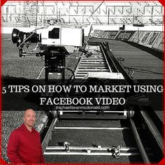 5 TIPS ON HOW TO MARKET USING FACEBOOK VIDEO