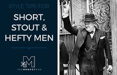 Style for short and stout men