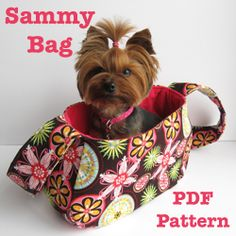 Sew your own Sammy Bag Dog Sling Carrier with this PDF sewing pattern! Perfect for the little dog who likes to tag along. Designed for dogs four to eight pounds, this Dog Clothes Patterns, Bag Patterns To Sew, Pdf Sewing Patterns, Quilting Patterns, Yorkies, Chihuahuas, Dachshunds, Yorkshire Macho, Yorkie Haircuts
