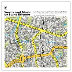 """by British alternative synthpop band Saint Etienne. The band is Bob Stanley, Pete Wiggs and Sarah Cracknell. The album's cover art was designed by Manchester art collective Dorothy. Band member Bob Stanley explained, """"They had done this map of a fictional area with all these road names, which were songs  I just got in touch with them and I was like, 'I love this, would you want to do one that was tailor made for us with all of our favorite songs?' They said yes."""