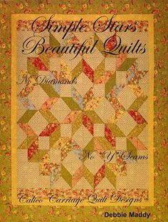 Simple Stars Beautiful Quilts (Calico Carriage Quilt Designs)