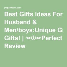 Best Gifts Ideas For Husband & Men/boys:Unique Gifts! | ☜➀☞Perfect Review