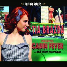 Tia Brazda / Cabin Fever