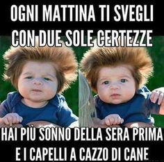 Ogni m attina ti svegli - 13025 Funny Baby Jokes, Baby Memes, Funny Babies, Dont Forget To Smile, Make You Smile, Italian Memes, Smile Quotes, Funny Cute, Funny Posts