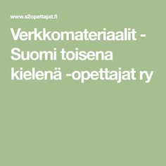 Verkkomateriaalit - Suomi toisena kielenä -opettajat ry Classroom, Class Room