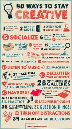 Ways to stay creative.