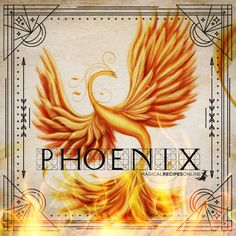 The Legend of the Phoenix in all Civilizations and Religions Phoenix in Magic, Spells & Alchemy