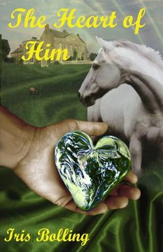 The Heart of Him (The Heart Series) by Iris Bolling