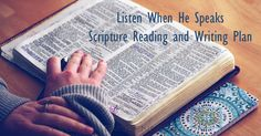 Do you have a devotional Bible reading plan for 2017? Here's something new! The Listen When He Speaks Scripture Reading AND Writing Plan. Check it out!