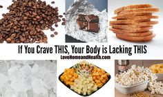 If You Crave This Your Body is Lacking This - THIS is a SUPER help if you're trying to lose weight.  WHY do you CRAVE certain FOODS? www.LoveHomeandHealth.com