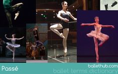 Passé | Ballet Terms Dictionary | From BalletHub.com #ballet