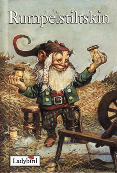 Rumpelstiltskin. Grimm, Jacob y Wilhelm.