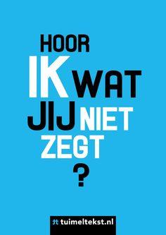 """tuimeltekst.nl on Twitter: """"Hoor ik wat jij niet zegt? @tuimeltekst #ttekst https://t.co/pfhkVNOeVM"""""""