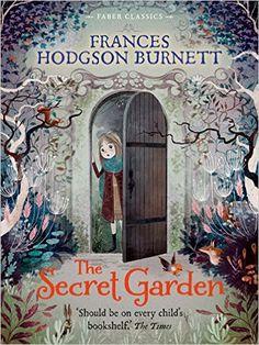 These 15 magical children's books are timeless classics, including The Secret Garden by Frances Hodgson Burnett.