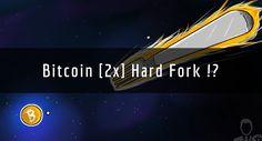 [Segwit2x] ทำไม Bitcoin Hard Fork ครั้งนี้อาจน่ากลัวกว่าที่คิด และจะมีผลต่อตลาดอย่างไร?