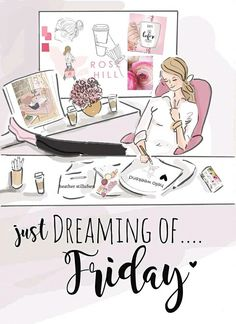 Just dreaming of... Friday ~ Rose Hill Designs by Heather A Stillufsen