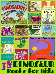 38 Dinosaur Books for Kids. Maybe we can get away from reading the same 3 over and over. Dinosaur Books For Kids, Dinosaurs Preschool, Preschool Books, Preschool Lessons, Childrens Books, Dinosaur Classroom, Dinosaur Activities, Toddler Books, Science Lessons