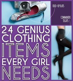 24 Genius Clothing Items Every Girl Needs There are some amazing things on here...mom's Christmas gift. Along with microwavable mug with silicone lid, Stillettho paper cut thing, boot socks, etc