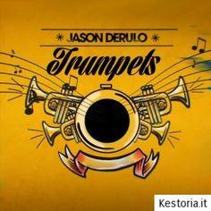 Jason Derulo - Trumpets - Testo, Traduzione e video - Kestoria