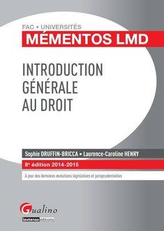 Introduction générale au droit - Druffin-Bricca , Sophie http://catalogues-bu.univ-lemans.fr/flora_umaine/jsp/index_view_direct_anonymous.jsp?PPN=180371975