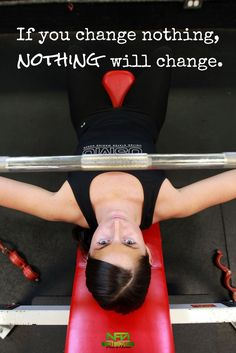If you change nothing, nothing will change. You have to make the effort! It's your life. Only you can make those fitness and nutrition goals happen!